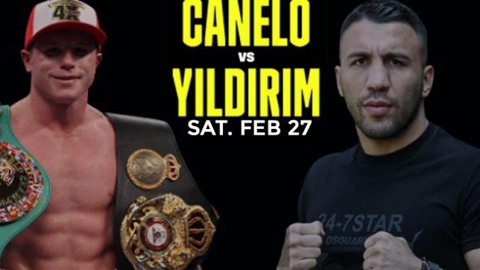 Canelo vs Yildirim Live, How To Watch, DAZN PPV Boxing, HD TV