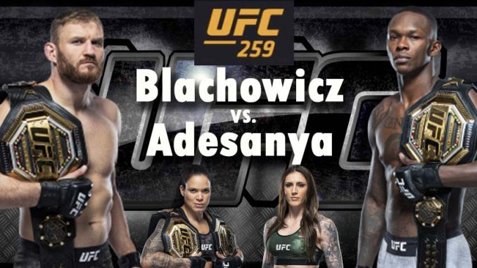 Blachowicz vs Adesanya Live, How to Watch UFC 259, Online HD TV